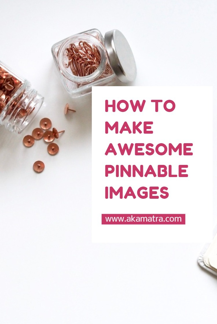 How to make awesome pinnable images the easy way!