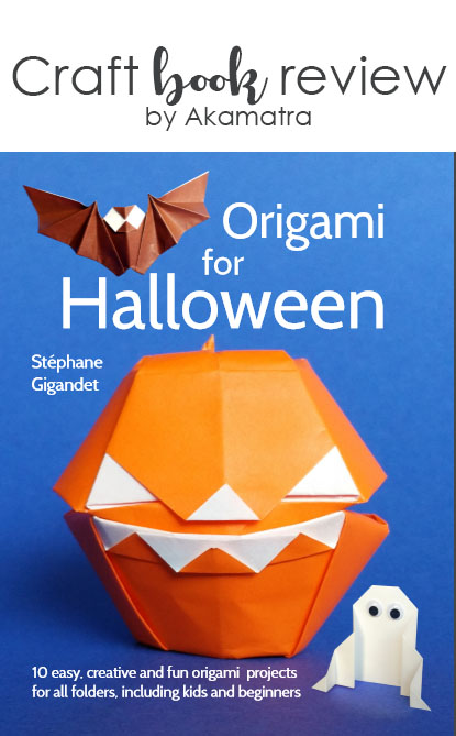 Origami for Halloween - Craft book review